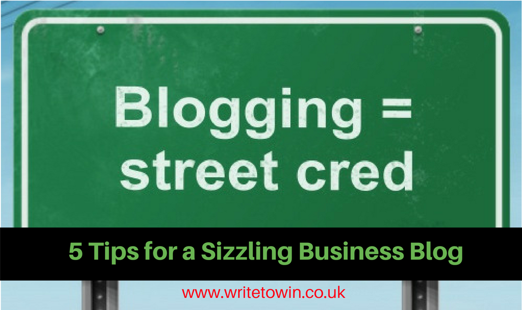 5 Tips for a Sizzling Business Blog